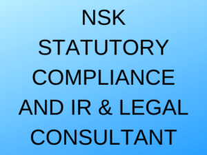 NSK STATUTORY COMPLIANCE AND IR & LEGAL CONSULTANT